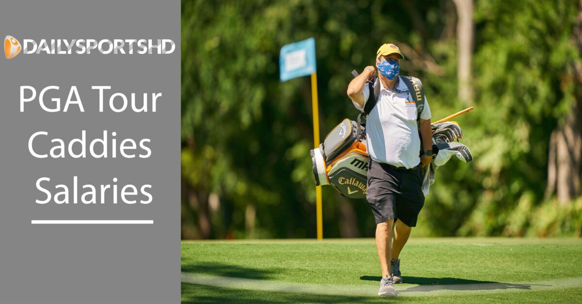 PGA Tour Caddies Salaries in Golf