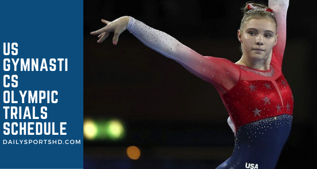 US Gymnastics Olympic Trials 2021: Where to Watch, Schedule and Live Streaming Details
